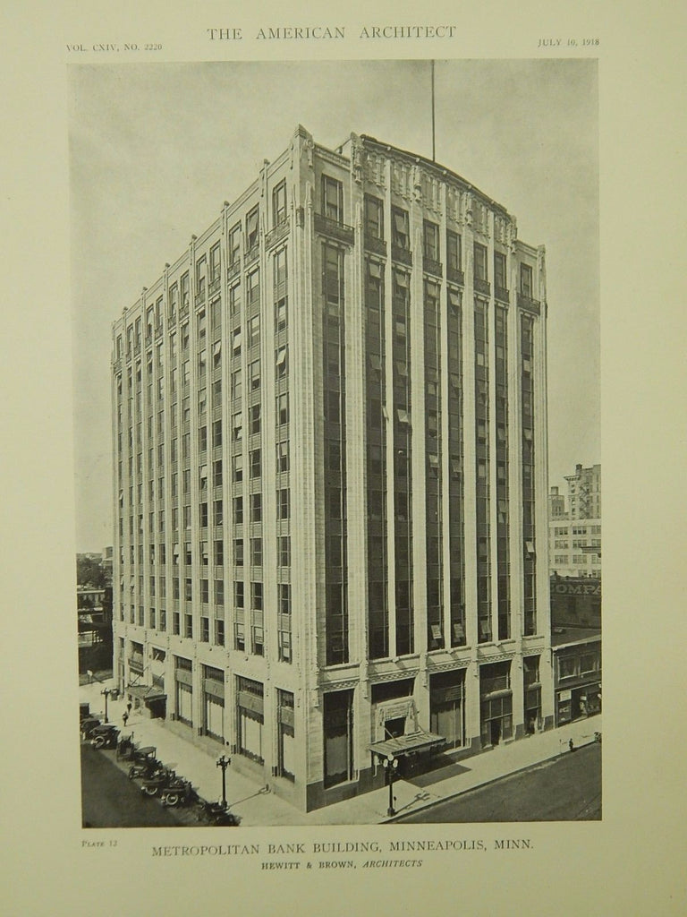 Metropolitan Bank Building, Minneapolis, MN, 1918, Lithograph. Hewitt & Brown.