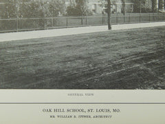 General View, Oak Hill School, St. Louis, MO, 1914, Lithograph. William B. Ittner.