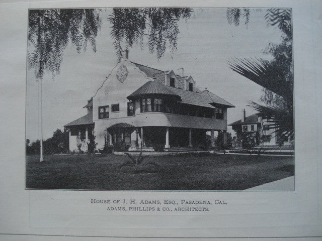 House of J.H. Adams, Esq., Pasadena, CA, 1899, Adams, Phillips, & Co