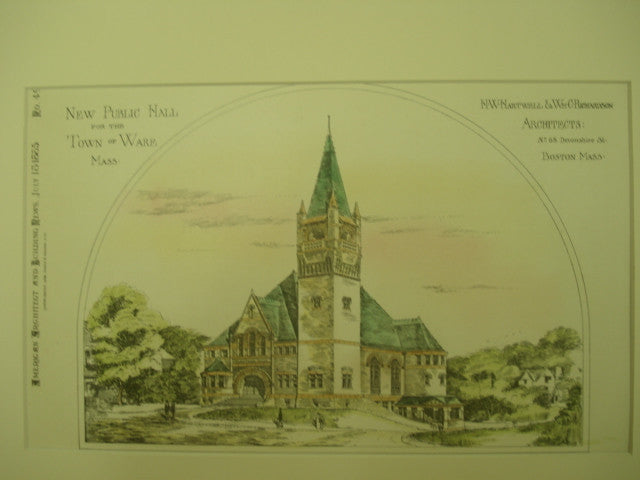 New Public Hall, Ware, MA, 1885, H. W. Hartwell and Wm. C. Richardson