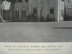 House of Lafayette Hughes, Esq., Denver, CO, 1915, Messrs. William E. Fisher and Arthur A. Fisher
