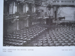 New Addition to Hotel Astor: The Ball Room , New York, NY, 1910, Clinton & Russell