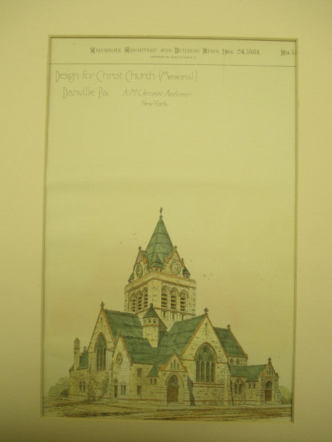 Design for the Christ Church, Danville, PA, 1881, R. M. Upjohn