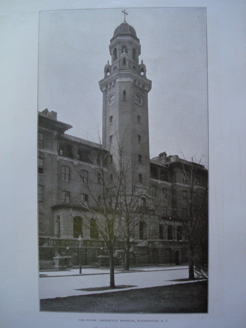 Tower of Providence Hospital, Washington, DC, 1906, Wood, Donn & Deming