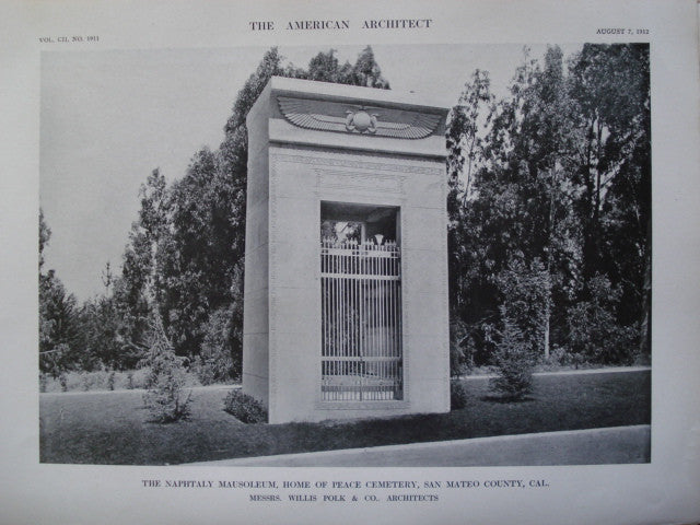 Naphtaly Mausoleum, Home of Peace Cemetery, San Mateo County, CA, 1912, Messrs. Willis Polk & Co