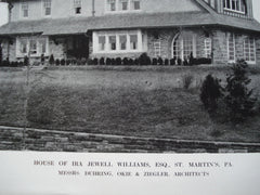 House of Ira Jewell Williams, Esq. , St. Martin's, PA, 1912, Messrs. Duhring, Okie & Ziegler