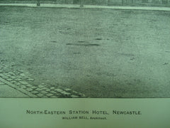 North-Eastern Station Hotel , Newcastle, England, UK, 1895, William Bell