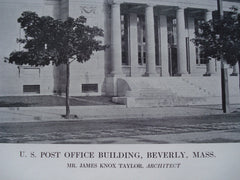U. S. Post Office, Beverly, MA, 1913, Mr. James Knox Taylor