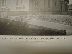 Albina Branch of the Portland Public Library , Portland, OR, 1913, Mr. Ellis F. Lawrence