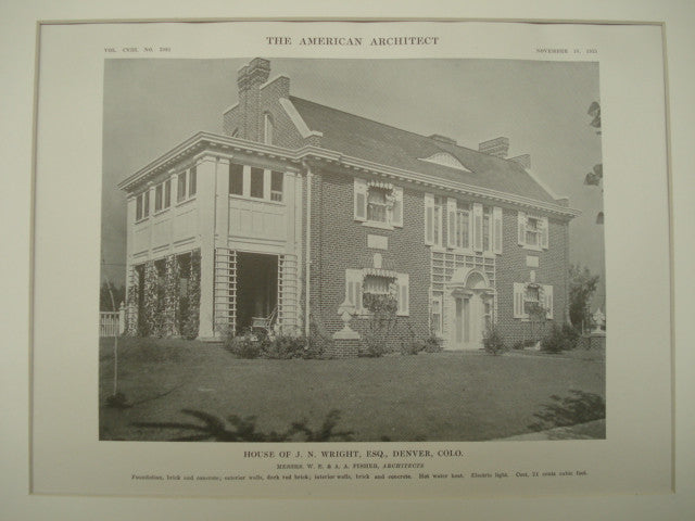 House of J. N. Wright, Esq., Denver, CO, 1915, Messrs. W. E. & A. A. Fisher