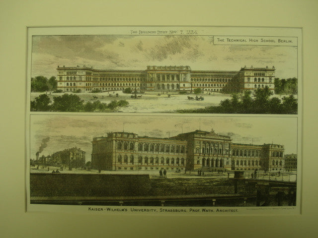 Kaiser Wilhelm's University and the Technical High School, Strassburg and Belin, Ger, EUR, 1884, Prof. Wath