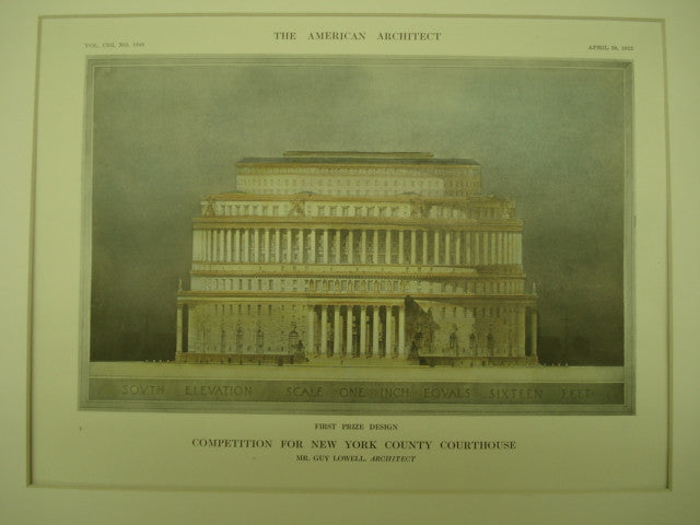 First Prize Design in the Competition for the New York County Courthouse , New York, NY, 1913, Mr. Guy Lowell