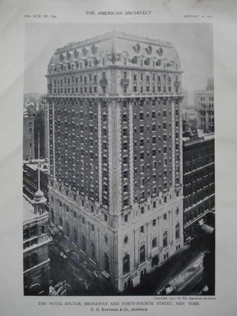 Hotel Rector on Broadway and Forty-Fourth Street , New York, NY, 1911, D.H. Burnham & Co.