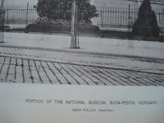 Portico of the National Museum , Buda-Pesth, Hungary, EUR, 1890, Herr Pollak