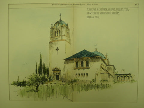St. Joseph's Roman Catholic Church , Corpus Christi, TX, 1898, Armstrong and Pasco
