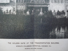 Golden Gate of the Transportation Building for the World's Columbian Exhibition , Chicago, IL, 1893, Adler & Sullivan