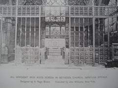 All Wrought Iron Rood Screen in Bethesda Church , Saratoga Springs, NY, 1890, A. Page Brown