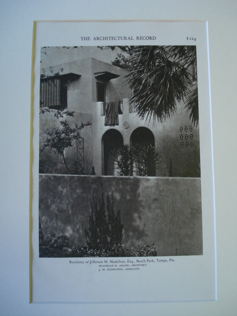 Residence of Jefferson M. Hamilton, Esq. in Beach Park, Tampa, FL, 1928, Franklin O. Adams & J.M. Hamilton