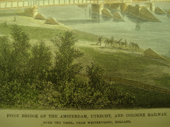 Pivot Bridge of the Amsterdam, Utrecht, and Cologne Railway over the Yssel, near Westervoort, Holland, EUR, 1877, Unknown