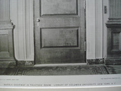 Marble Doorway in Trustees' Room: Library of Columbia University, New York, NY, 1898, McKim, Mead & White
