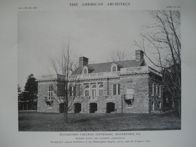 Haverford College Infirmary , Haverford, PA, 1915, Messrs. Baily and Bassett