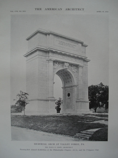 Memorial Arch , Valley Forge, PA, 1915, Mr. Paul P. Cret