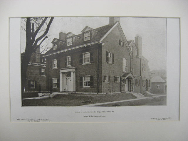 House of Samuel Adams, Pittsburgh, PA, 1907, Alden and Harlow