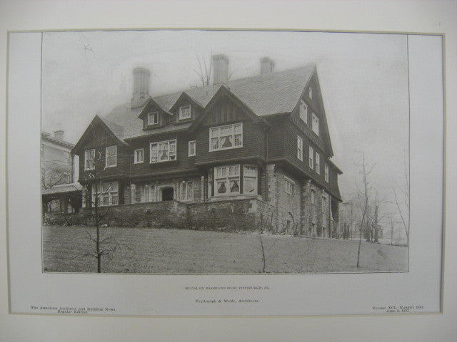House on Woodland Road, Pittsburgh, PA, 1907, Vrydaugh and Wolfe