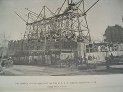 Derrick System Employed on the C. P. R. R. Station, Montreal, CAN, 1888, Bruce Price