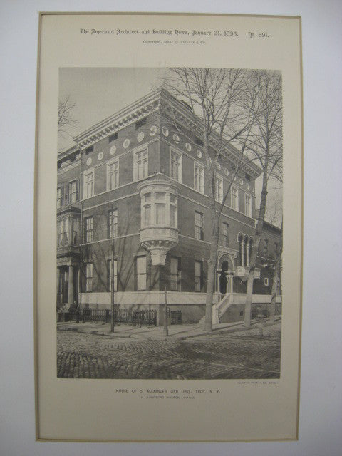 House of S. Alexander Orr, Troy, NY, 1893, H. Langford Warren