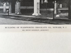 Wadsworth Chocolate Co., Newark, NJ, Arch., 1916, Lithograph. Henry Boechlin