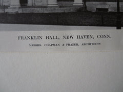 Franklin Hall, New Haven, CT, 1911, Lithograph.  Chapman & Frazer