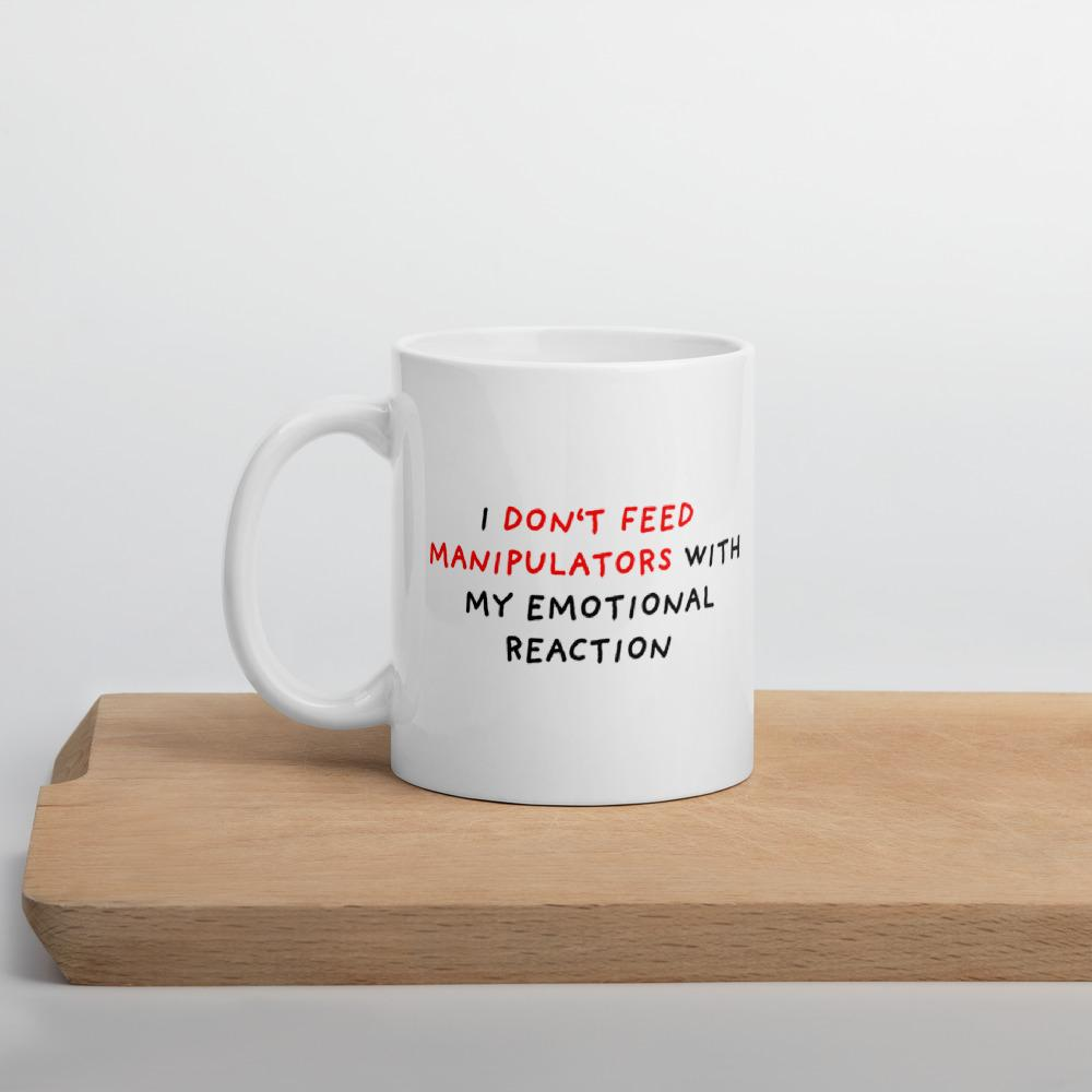 Don't feed manipulators Mugs for Sale from Stop Narcissists Collection | Eggenland