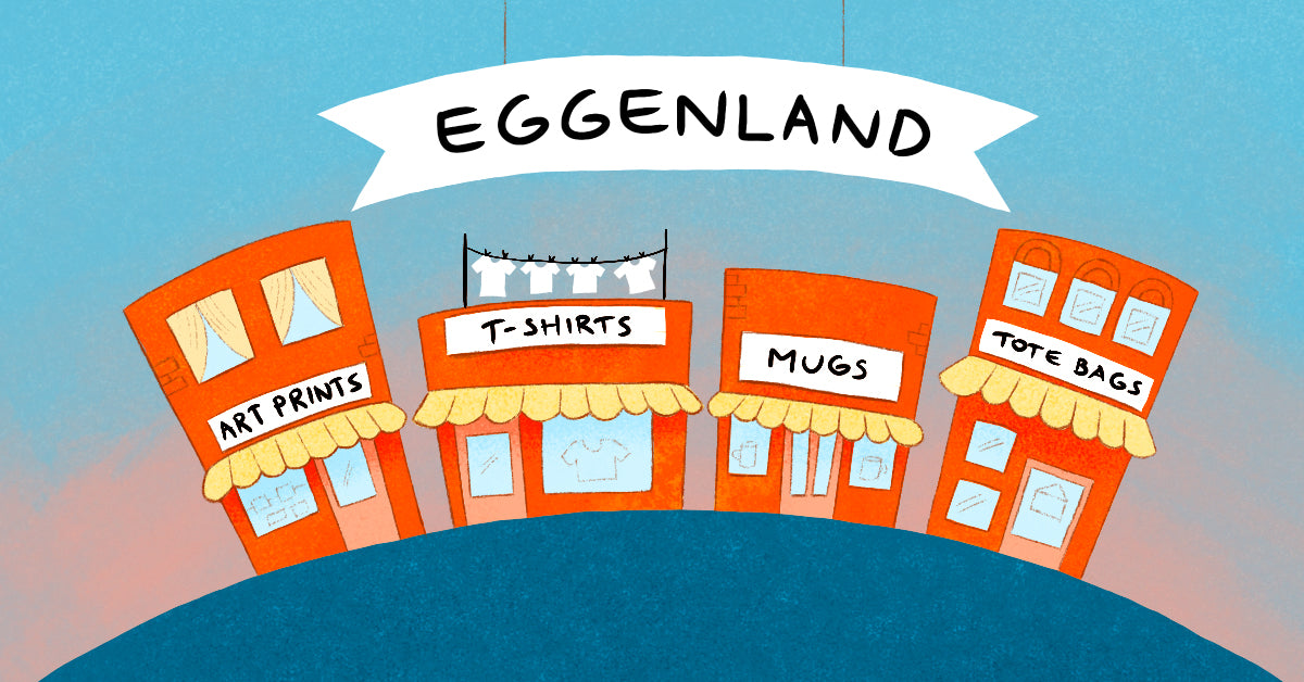 Eggenland is Open | Buy art prints, mugs, t.-shirts and tote bags | Enjoy 20% Grand Opening Sale