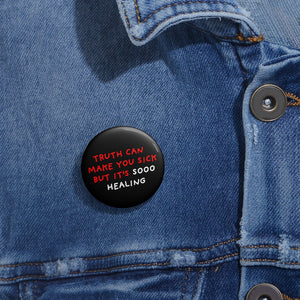 Truth is Healing | Black | Pin Buttons-pin buttons-Eggenland