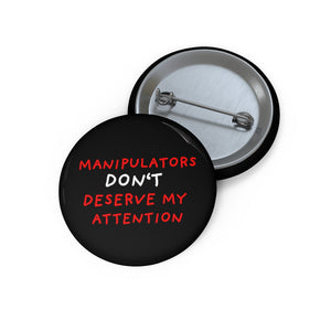 "No Attention to Manipulators | Black | Pin Buttons-pin buttons-1,25""-Eggenland"