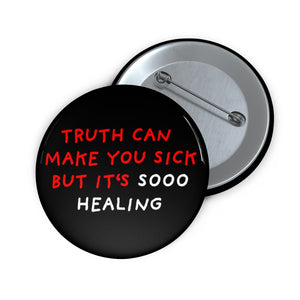 "Truth is Healing | Black | Pin Buttons-pin buttons-2""-Eggenland"