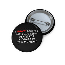 "Load image into Gallery viewer, No Sacrifice | Black | Pin Buttons-pin buttons-1,25""-Eggenland"