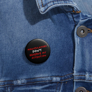 No Attention to Manipulators | Black | Pin Buttons-pin buttons-Eggenland
