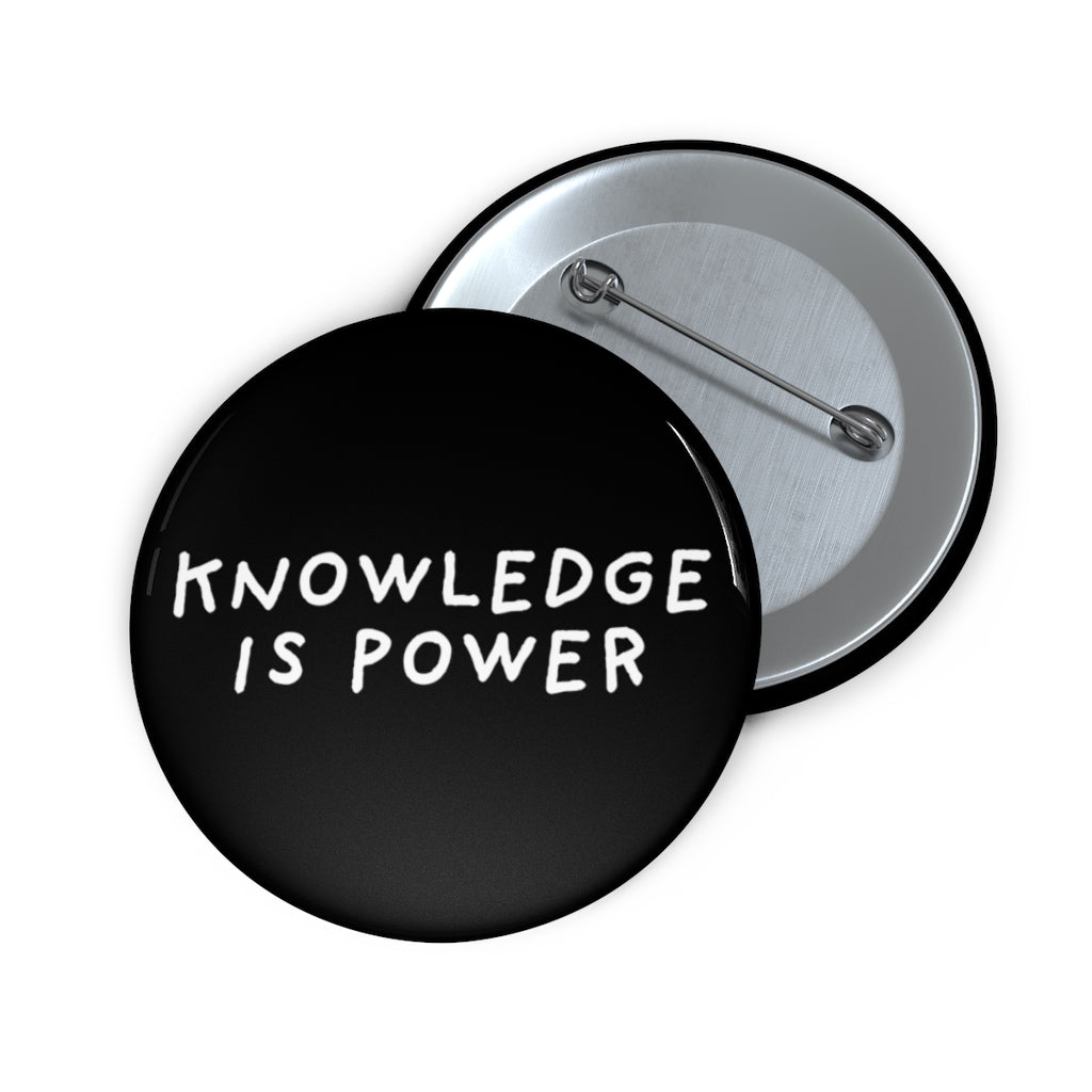 Knowledge is Power | Black | Pin Buttons-pin buttons-2