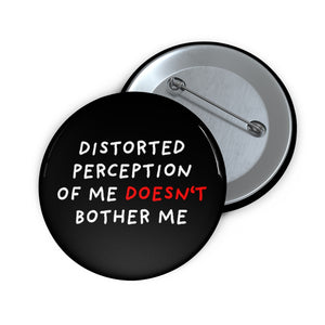 "Distorted Perception | Black | Pin Buttons-pin buttons-2""-Eggenland"