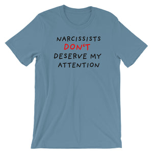 No Attention To Narcissists | Short-Sleeve Unisex T-Shirt-t-shirts-Steel Blue-S-Eggenland