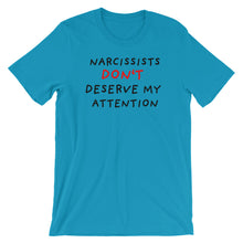Load image into Gallery viewer, No Attention To Narcissists | Short-Sleeve Unisex T-Shirt-t-shirts-Aqua-S-Eggenland