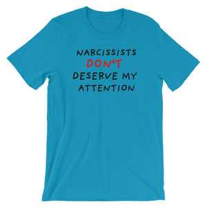 No Attention To Narcissists | Short-Sleeve Unisex T-Shirt-t-shirts-Aqua-S-Eggenland