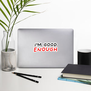 Good Enough | Bubble-free stickers-stickers-5.5x5.5-Eggenland