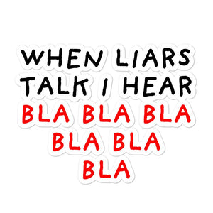 When Liars Talk | Bubble-free stickers-stickers-Eggenland