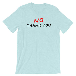 No Thank You | Short-Sleeve Unisex T-Shirt-t-shirts-Heather Prism Ice Blue-S-Eggenland