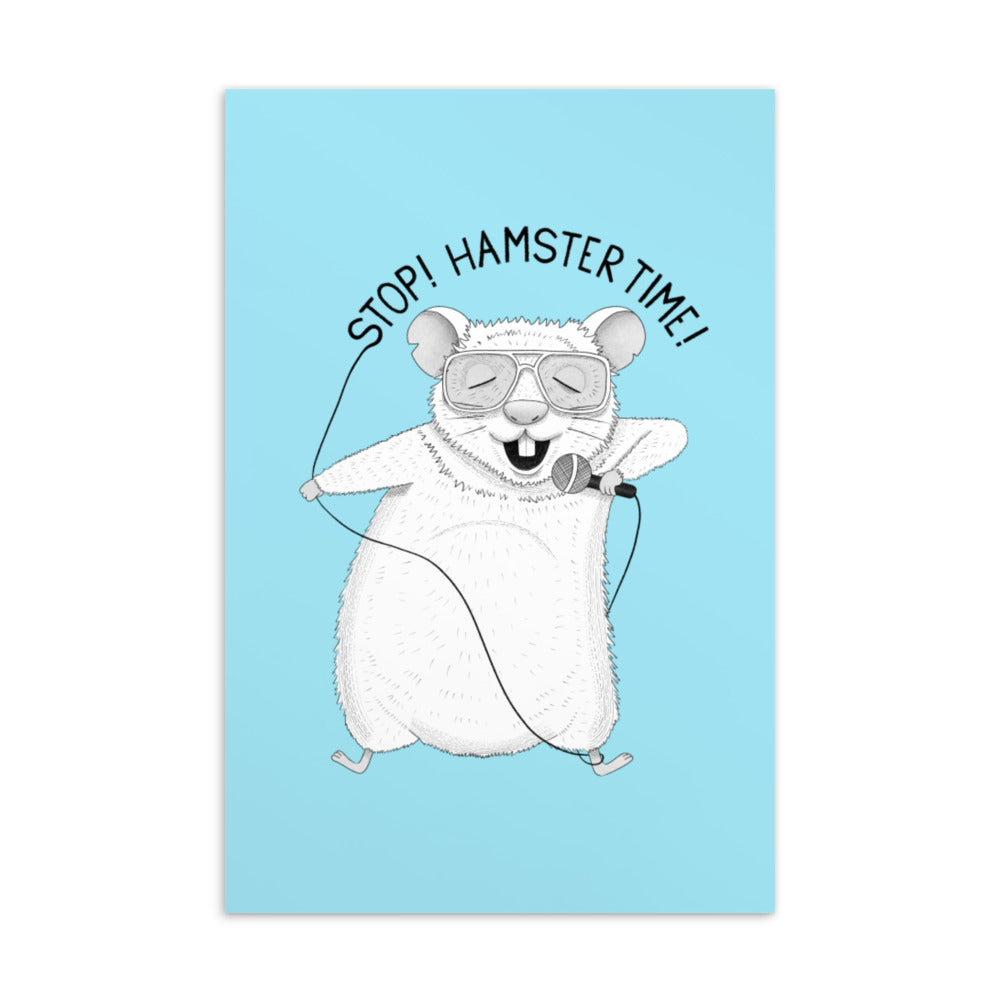 Stop! Hamster Time! Postcard | Blue