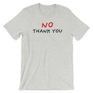 No Thank You | Short-Sleeve Unisex T-Shirt-t-shirts-Athletic Heather-S-Eggenland
