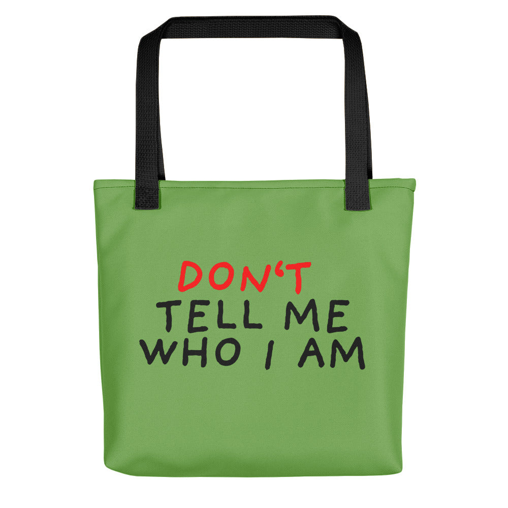 Don't Tell Me Who I Am | Green | Tote Bag-tote bags-Black-Eggenland